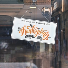 Closed on thanksgiving signage