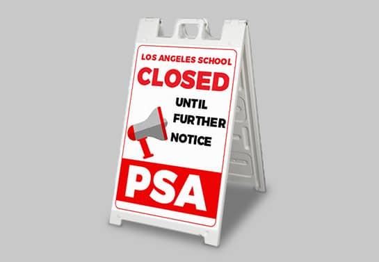PSA Closed safety signage
