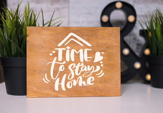 Time to Stay Home wooden decor idea