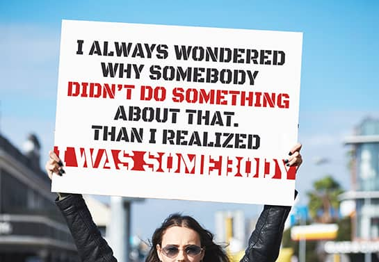Big protest sign idea with an inspiring protest phrase