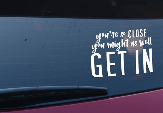 funny quote on the back window of car