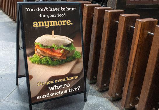 Don't Hunt for Food funny sandwich board idea