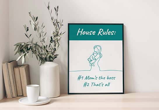 Funny mother's day sign idea displaying house rules