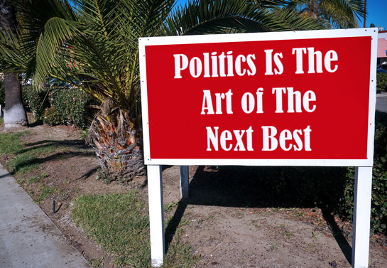 Politics Is Art honest political campaign sign idea