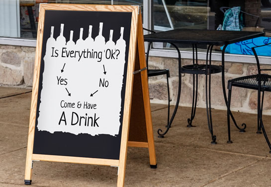 bar sidewalk sign idea with a humorous quote