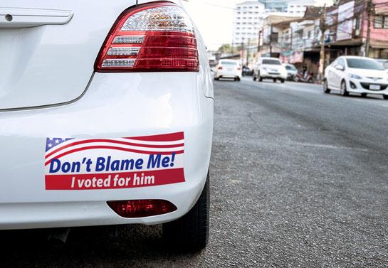 Don't Blame Me! humorous political sign design idea