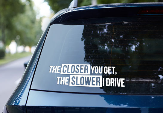 humorous quote printed on the rear window