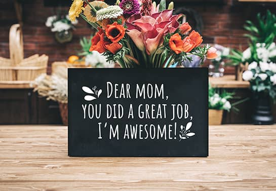 Mother's day funny sign in black color displaying a humorous message