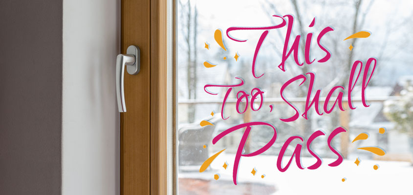 home window decorating idea with a pink life quote decal