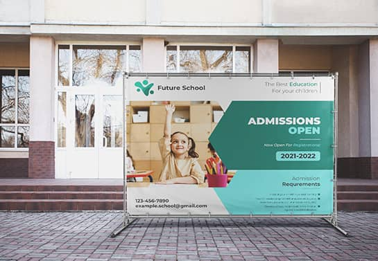 school admission banner idea for outdoor display