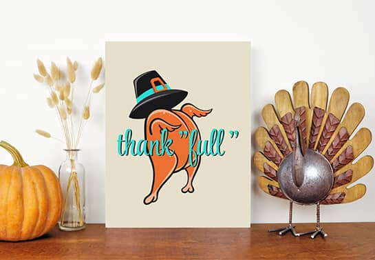 funny Thanksgiving sign displaying a humanized turkey