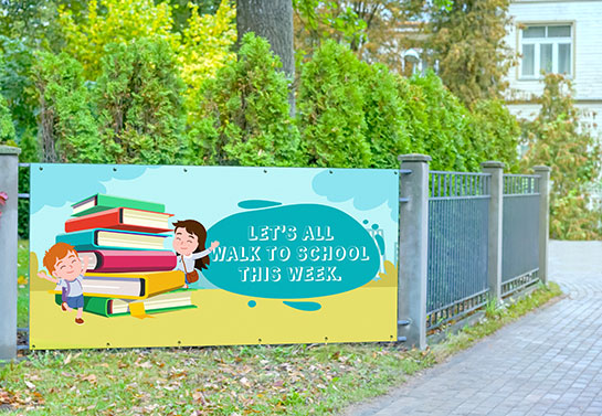 walk to school banner idea displayed outdoors