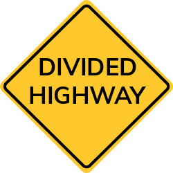 Divided highway sign | Road crossing with a divided highway