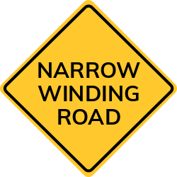 Narrow Winding Road Sign | Approaching a roundabout. Slow point sign