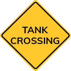 Tank crossing sign | Warns about nearby place them to cross