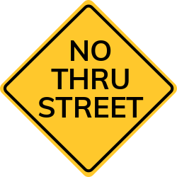 No thru traffic sign | Dead end, ending in cul De Sac