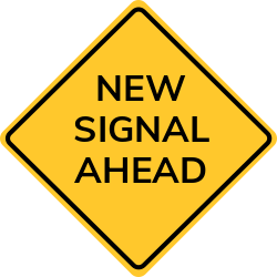New Signal Ahead sign | One possessing go Ahead