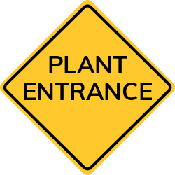 Plant Entrance Sign | helps to direct specific workers