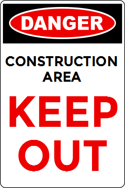 Construction Area | Keep out from the dangerous area