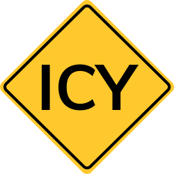Icy Warning Sign | Something that's icy or covered in ice
