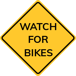 Watch for bikes sign | Forbids bicycles to pass beyond the sign