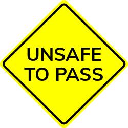 Unsafe to pass sign | Used when your line Of Sight is limited on road