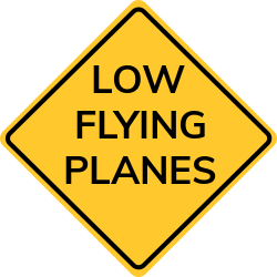 Low flying planes sign | People don't panic seeing a low Flying plane.