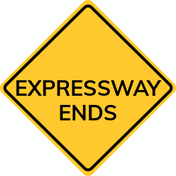 Expressway ends sign | Regulatory Road Signs