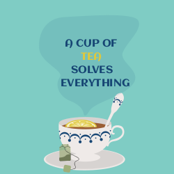 Cup of tea solves everything | Menu ideas
