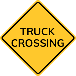 Truck Crossing Sign   Alerts drivers that trucks may be crossing