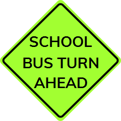 Warning sign about where school bus is located