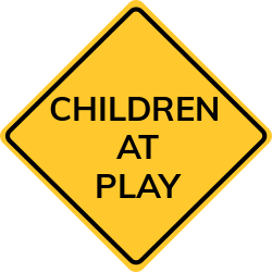 Children at play sign | Specific sign, showing private space for kids