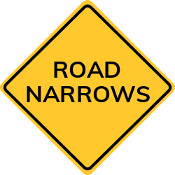 Road Narrows sign | Narrow simply means not wide.