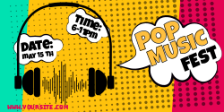 Pop Music Fest | Customize to your special event