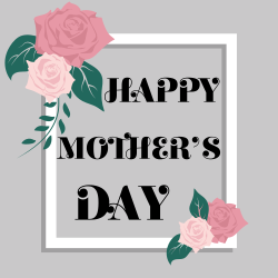 Happy mother's day template | Flowery Fame for gratitude