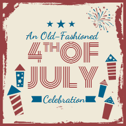 An Old Fashioned 4th of July Celebration Poster | 4th of July