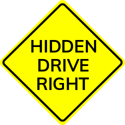 Hidden Drive Right sign | Warns about an unexpected intersection