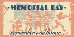 Memorial Day Template   We remember and honor!