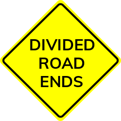 Divided road ends sign | Shows the end of two separate roadways