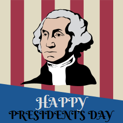 Happy Presidents day | George Washington