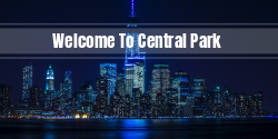 Welcome to Central Part | Decorative & Informative display