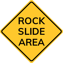 Rock Slide Area Sign | Warns a rock mass moved by a rockslide