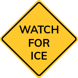 Watch for ice warning signs| means to be aware of slipping