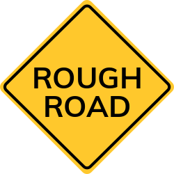 Rough Road Sign | Warning drivers that the road ahead is rough