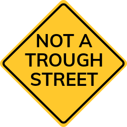 Not a Through Street sign | About one street, no cross streets at all