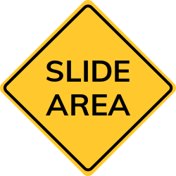 Slide Area sign| warns of a rock slide area ahead on a mountain road